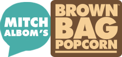 Mitch Albom's Brown Bag Popcorn
